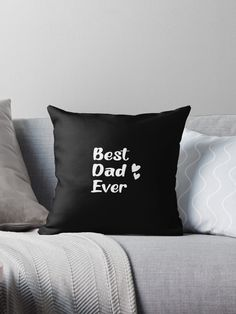 """""""Best Dad Ever - Father's Day gift"""" Throw Pillow by hiwaga   Redbubble White Throws, White Throw Pillows, Decorative Throw Pillows, Kids Pillows, Hello In Japanese, Exotic Cats, Bed Throws, Designer Throw Pillows, Best Dad"""