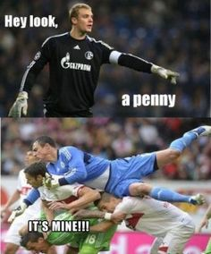 1 oh look a penny, soccer players this is so me !!!!XD    Really want to know the meaning behind the bottom picture.