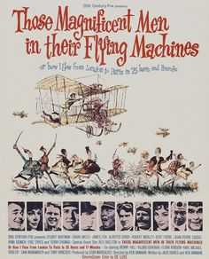 Aquellos chalados en sus locos cacharros - Those Magnificent Men in their Flying Machines (1965) | Versión aérea de los autos locos...
