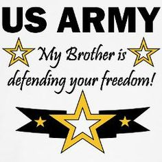 """'i think of stuff like this whenever someone disses the army because they have family in the marines or air force or anything else. all of the armed forces are defending your freedom"""" by pinner Military Mom, Army Mom, Us Army, Army Girlfriend, I Love My Brother, Army Gifts, Army Family, Joining The Army, Army National Guard"""