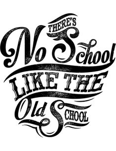'There's No school like the old school' by Magic Mike