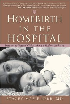 Great birth stories that all take place in the hospital. Homebirth in the Hospital: Integrating Natural Childbirth with Modern Medicine by Stacey Marie Kerr Ricki Lake, Hospital Birth, Birth Doula, Water Birth, Childbirth Education, Natural Birth, Midwifery, Baby Makes, Baby Time