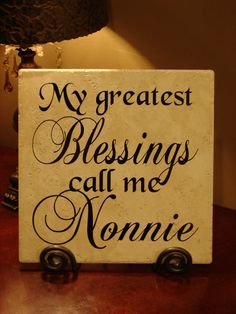My Greatest Blessings Call Me Nonnie Decorative by MonogramPerfect, $24.95
