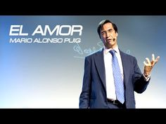 Mario Alonso Puig - El Amor