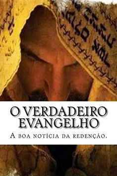 O verdadeiro evangelho (Portuguese Edition), http://www.amazon.es/dp/B01CC2K0MQ/ref=cm_sw_r_pi_awdl_gtr1wb13Q1BWB