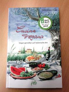 Das Kochbuch. Cucina Vegana - Vegan genießen auf italienische Art