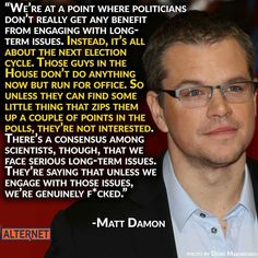 Like him or not, Matt Damon hits the nail on the head when it comes to our…