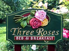 Three Roses Bed and Breakfast Sign | Danthonia Designs