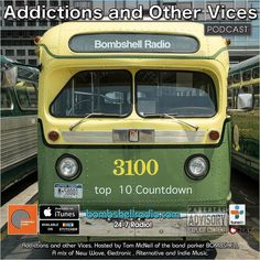 Addictions and Other Vices 403 - Top 10 Countdown May/June  ts been two months in the making and its showtime! Tonight its our Bombshell Radio Top 10 Countdown May/June The judges have come to a consensus and were ready to roll. This was a difficult choice so many great songs and artists to choose from. All of these artists stood out to us and deserve to be recognized. As usual on the show well check artists Facebook profiles and try to enlighten ourselves and our listeners with any…
