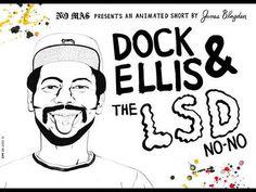 """""""Dock Ellis & The LSD No-No""""  Dir. by James Blagden  http://youtu.be/_vUhSYLRw14"""