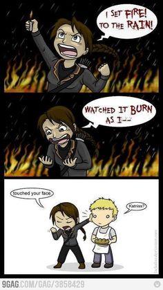 Katniss Sets fire to the rain