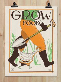 Grow Food screenprint poster #VictoryGardens