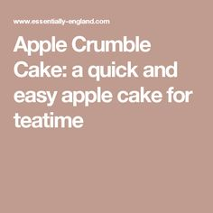 Apple Crumble Cake: a quick and easy apple cake for teatime