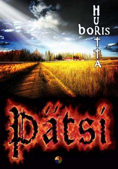 Pätsi - Boris Hurtta :: Julkaistu 3.10.2020 #kauhu Neon Signs, Books, Libros, Book, Book Illustrations, Libri