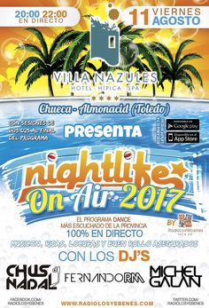 http://www.villanazules.com/blog-actualidad-hotel/ Viernes 11.- Nighlife OnAir en Hotel Hípica & Spa Villa Nazules — en Hotel Hípica & Spa Villa Nazules.