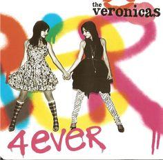 """""""4Ever""""   The Veronicas"""
