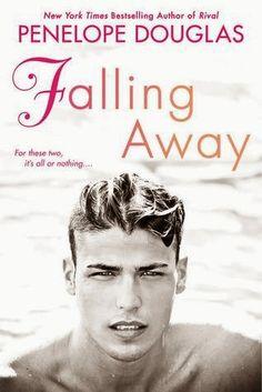 Charlando A Gusto - Falling Away - Serie Fall Away 03 - Penelope Douglas  http://www.charlandoagusto.com/2015/03/falling-away-serie-fall-away-03.html #Libros #Portadas