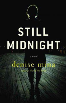 Anything by Denise Mina is a find. Love her voice.