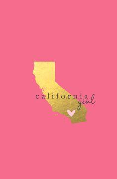 California Girl Art Print.. California girl at heart & forever.. No matter where life may take me.