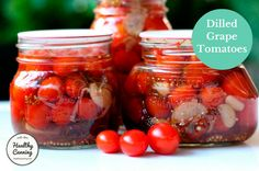 Dilled Grape Tomatoes - Healthy Canning