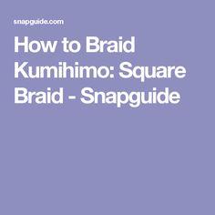 How to Braid Kumihimo: Square Braid - Snapguide
