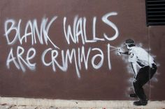 Blank Walls Are Criminal by Banksy by Banksy Street Art on Banksy Graffiti, Banksy Posters, Street Art Graffiti, Bansky, Banksy Artwork, Canvas Wall Art, Wall Art Prints, Blank Canvas, Banksy Canvas Prints