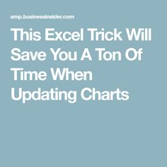 This Excel Trick Will Save You A Ton Of Time When Updating Charts