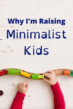 My family enjoys a simple living lifestyle. Our kids thrive in simplicity and are grateful for what they have instead of overwhelmed with toys. Here are the reasons I chose to raise minimalist kids.