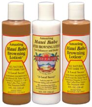 Love Maui Babe Browing Lotion. Just ordered 8oz Value Pack: 2 Browning Lotion + 1 After Sun.) Get it at www.mauibabe.com