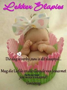 Goeie Nag, Afrikaans Quotes, Good Night Quotes, Sleep Tight, Things To Think About, Teddy Bear, Van, Children, Cards