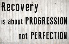 Recovery is about progression, not perfection! Just keep making progress.  #recovery #recovered #addiction #sobriety #sober #progress #quote #recoveryquote