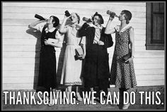 Happy Thanksgiving! We can do this lol #retro funny
