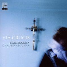 Via Crucis ~ LArpeggiata, http://www.amazon.fr/dp/B0035W8QUQ/ref=cm_sw_r_pi_dp_932vrb0R46DXX