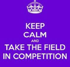 "So done with the keep calm meme but ""you may take the field in competition"" always gives me chills and makes me smile"