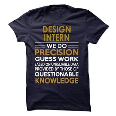DESIGN-------------------------------------------INTERN - If you dont like this design or want to get the tshirt has your name, you can go to the search bar and find out the Tshirt you like!! OR if you want to have a unique tshirt, please us and we will design free for you!! Thank you! (intern Tshirts)
