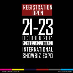 Mark your calendars from 21-23 October and enjoy the 3 day event at ADNEC, Abu Dhabi for FREE! Attend the International Showbiz Expo by registering at http://isbexpo.com/ #AbuDhabi #showbizindustry #cinema #entertainment #events
