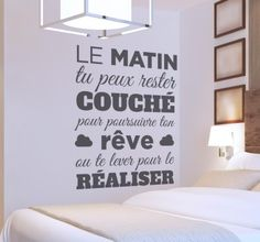 """New French quotes now available on our website : http://www.tenstickers.fr/ . This quote say """"Le matin tu peux rester couché pour poursuivre ton rêve ou te lever pour le réaliser"""" which means """"In the morning you can pursue your dream or wake you up and make your dream come true""""  #matin #morning #sleep #decoration #quote #citation #dream #rêve #room #beautiful"""