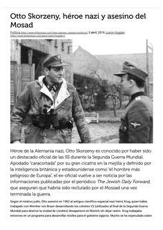 Otto Skorzeny, héroe nazi y asesino del Mosad Mafia, Author, Assassin, Crime, World War, Writers