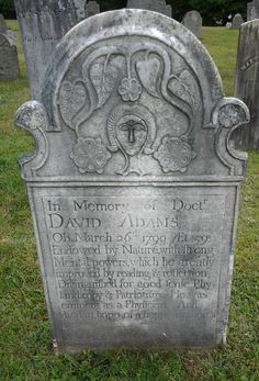 Doctor David Adams,1761-1790,Mansfield,Connecticut:Photo by Pat & Billy (David was 29 years old) His elaborate headstone was carved by ELIJAH SIKES