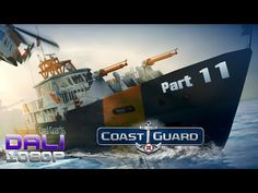 Coast Guard walkthrough FINAL Part 11 The naval saga comes to a close with the final chapter of Coast Guard.