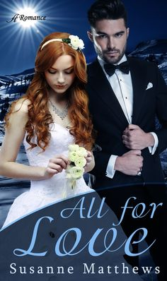 All for Love by Susanne Matthews