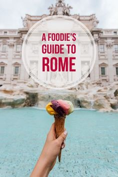 A guide of all the best places to see and to eat when visiting Rome in Italy!