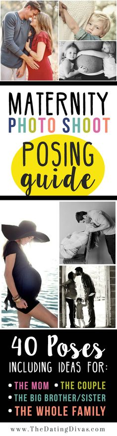 This post is LOADED with Maternity Photography Inspiration! Pose ideas for moms, couples, siblings, AND families. Plus lots of examples to refer to. This is a must-pin! www.TheDatingDivas.com
