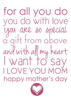 Happy Mothers Day Quotes : QUOTATION – Image : As the quote says – Description free printable mothers day place mats Birthday Wishes For Mom, Birthday Quotes For Daughter, Daughter Quotes, Mom Quotes, Birthday Gifts, Child Quotes, Family Quotes, Happy Birthday, Short Mothers Day Quotes