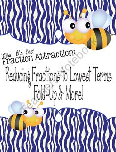 Fraction Attraction Pack: Reducing Fractions to Lowest Terms product from Mrs-Bs-Best on TeachersNotebook.com