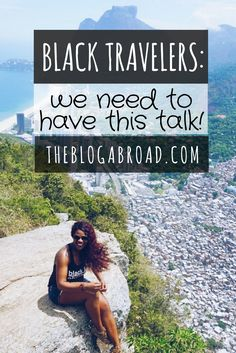 Hahaa...cuz Jed tells me that he can't take me anywhere ;((    Black Travelers: We Need To Have This Talk   TheBlogAbroad.com
