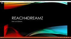 Reach4Dreamz - Start w/a Dream