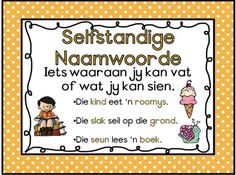 Selfstandige Naamwoorde Early Education, Kids Education, Preschool Cutting Practice, Afrikaans Language, School Posters, Teaching Aids, Home Schooling, School Projects, Phonics