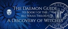 The Daemon Guide to 'A Discovery of Witches' (All Souls Trilogy #1)
