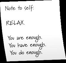 Need this every now and then ~needed to hear this today as I feel bad that I'm tired. I deserve a rest, too!